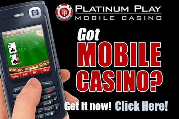 Casino Mobile Platinum Play